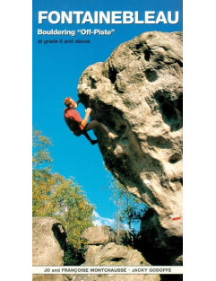 Vertebrate - Fontainebleau Bouldering Off-Piste - Climbing Book